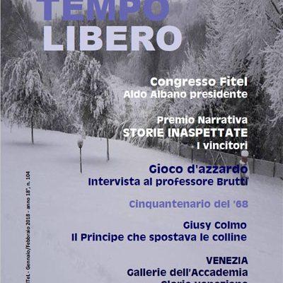 TEMPO LIBERO: Rivista della Fitel – gennaio/febbraio 2018